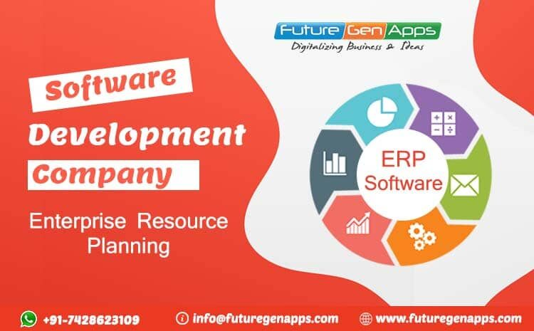ERP Software Development Company in Delhi, India - FutureGenApps